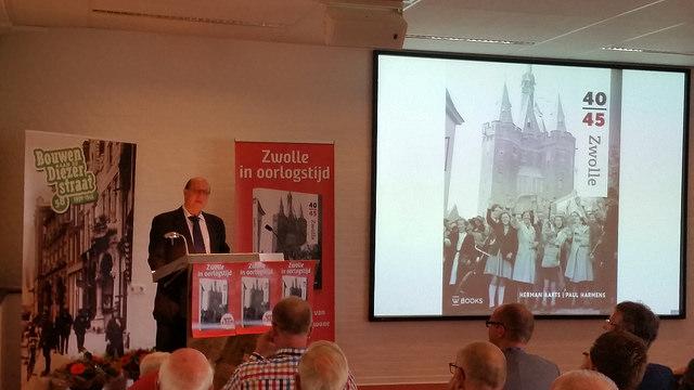 Boekpresentatie 'Zwolle 40-45' van Herman Aarts en Paul Harmens