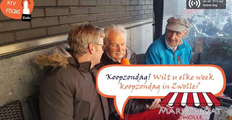 Photo of RADIO Märktpraot #5 – Wilt u elke week koopzondag in Zwolle?