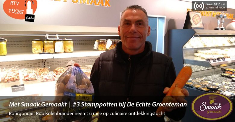Photo of Radio – Met Smaak Gemaakt #3 Stamppotten tijd!