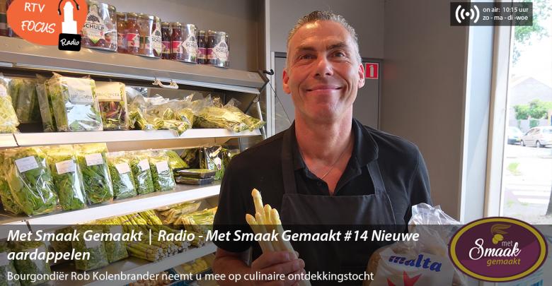 Photo of Radio – Met Smaak Gemaakt #14 Nieuwe aardappelen